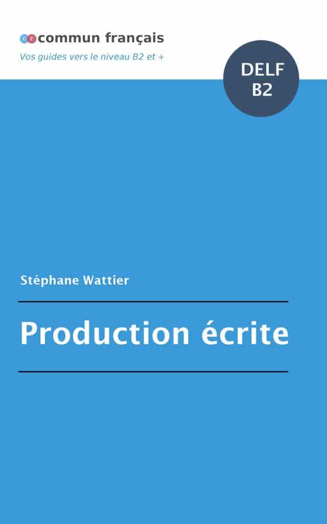 couverture du livre Production écrite DELF B2